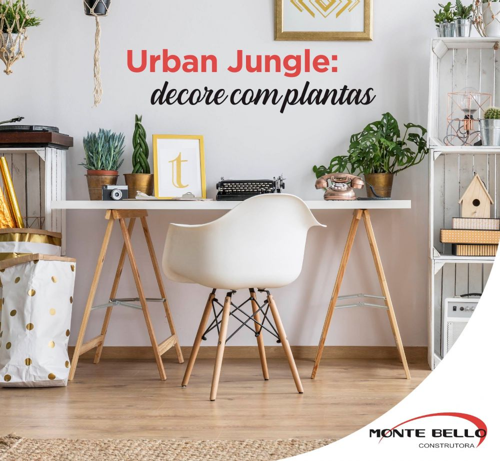Urban Jungle: decore com plantas